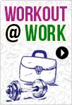 Workout @ work